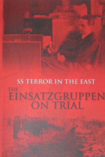SS Terror in the East - The Einsatzgruppen on Trial, edited by Bob Carruthers